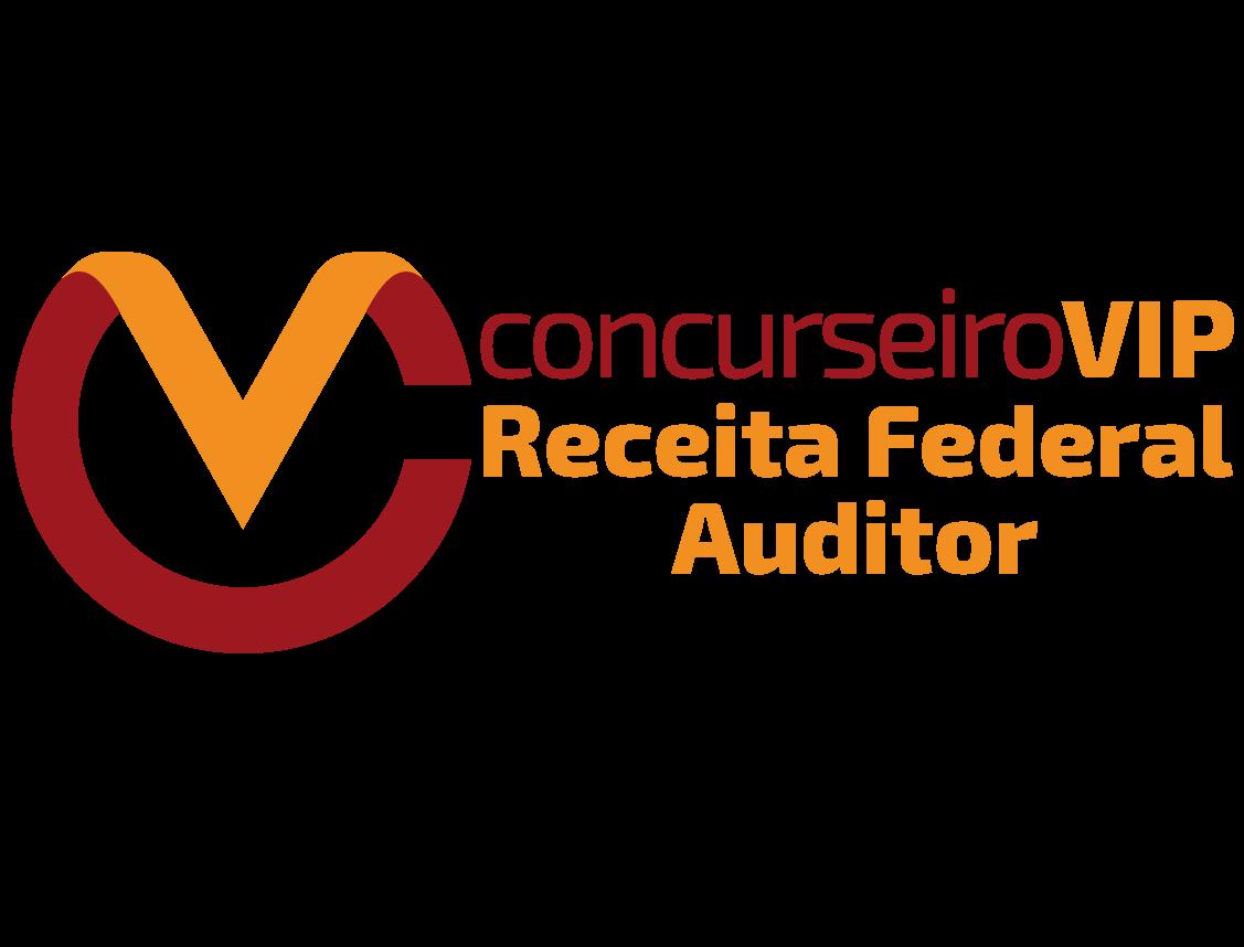 Receita Federal - Auditor Fiscal - VIP